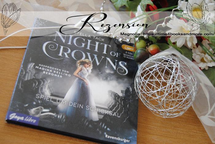 """""""Night of Crowns 1: Spiel um dein Schicksal"""" von Stella Tack"""