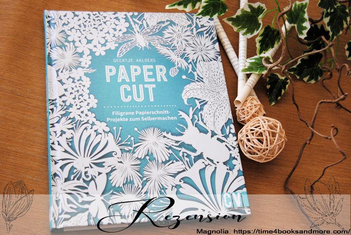 """""""Papercut – Filigrane Papierschnitt-Projekte"""" von Geertje Aalders"""