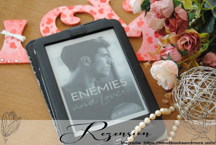 """""""Enemies and Lovers"""" von C. R. Scott"""
