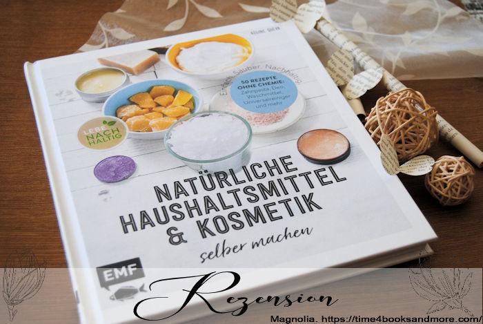 """""""Einfach, Sauber, Nachhaltig. Natürliche Hausmittel & Kosmetik selber machen"""" von Régine Quéva"""